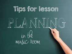 Lesson Planning Tips for the music classroom #elmused