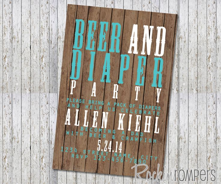 Beer & Diaper Party Invitation 4X6 by RockinRompers on Etsy https://www.etsy.com/listing/191921537/beer-diaper-party-invitation-4x6