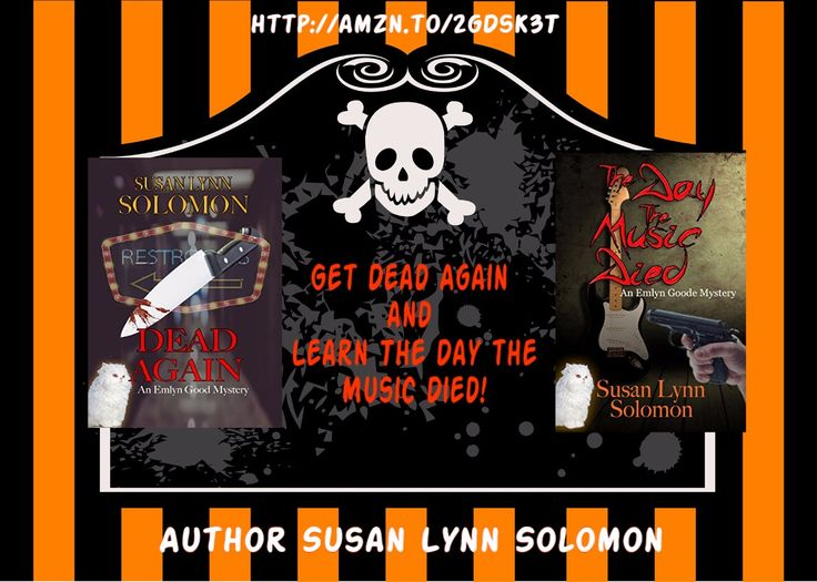 Susan Lynn Solomon: Dead Again and The Day The Music Died = The Emlyn Goode Series.#Mystery, #Thriller, #Suspense,#Music, #TS4U