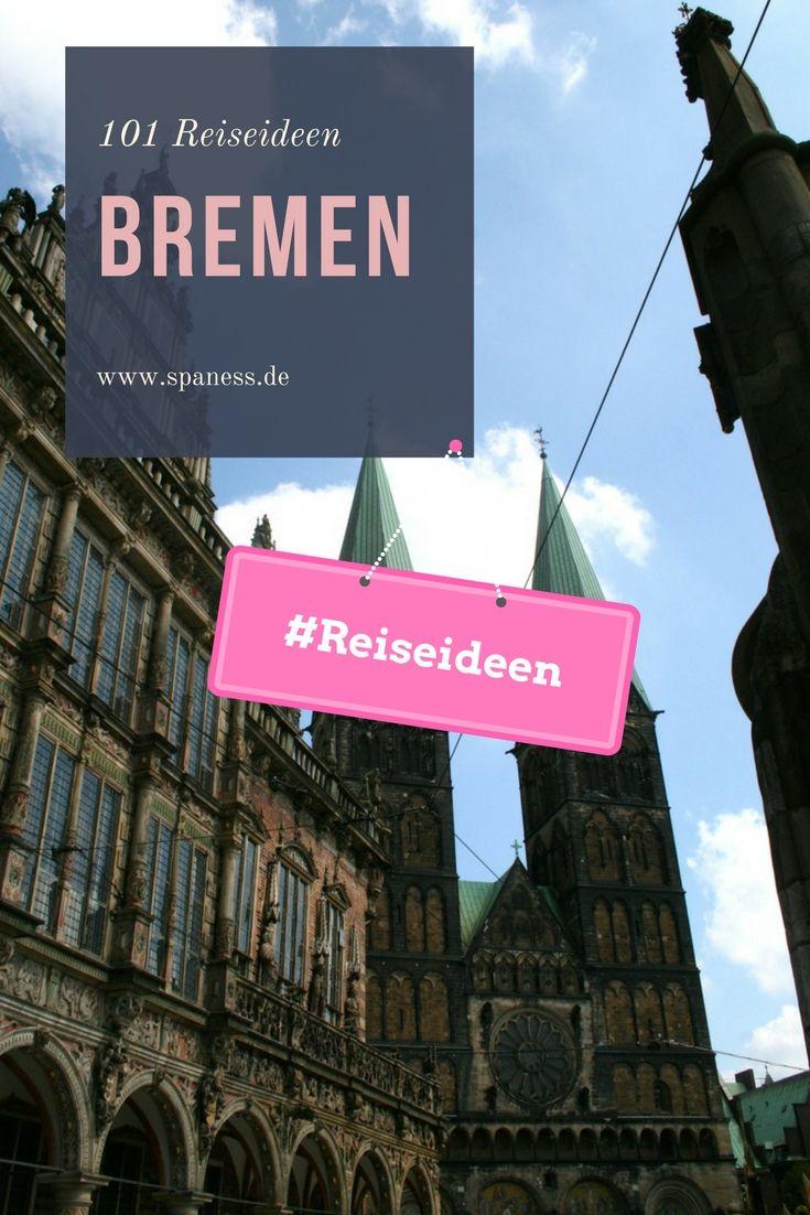 Bremen Reise Tipps