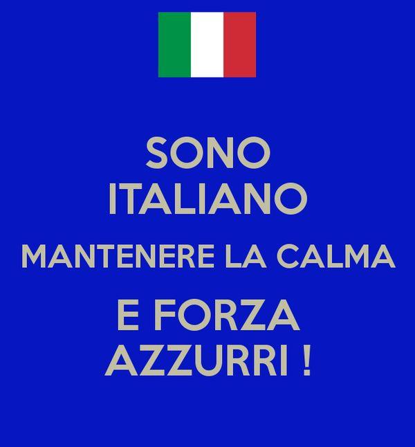 SONO ITALIANO MANTENERE LA CALMA E FORZA AZZURRI ! Poster | Pancho ...
