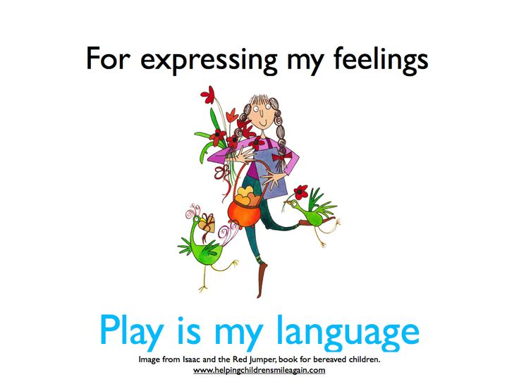 Play is a child's natural language of expression