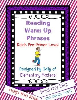 Warm ups are important for athletes, singers, and even readers!  I always start readers with a warm up exercise that's below their instructional reading level.  Experts say children should read words in phrases rather than in isolation.  Reading these phrases for a few minutes will have the children warmed up and ready for more instruction.  The phrases can be read from copied sheets, or can be cut out and read as individual phrases for shuffling.  These phrases also work well for…