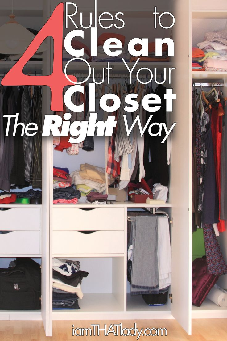 4 Rules To Clean Out Your Closet The RIGHT WAY. Closet  OrganizationOrganization IdeasOrganizing ...