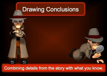 A Best Seller! This 17 slide interactive powerpoint covers drawing conclusions, explains how and why you may need to draw conclusions, and includes...