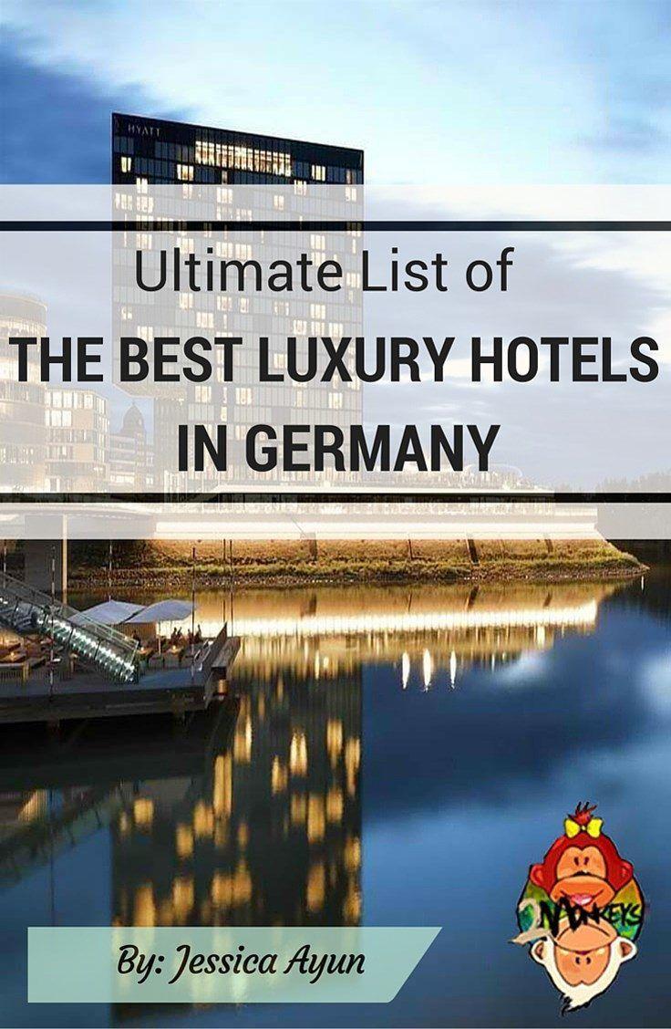 Ultimate List of Best Luxury Hotels in Germany Pinterest