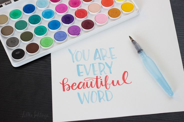 Water Colour Lettering You Are Every Beautiful Word
