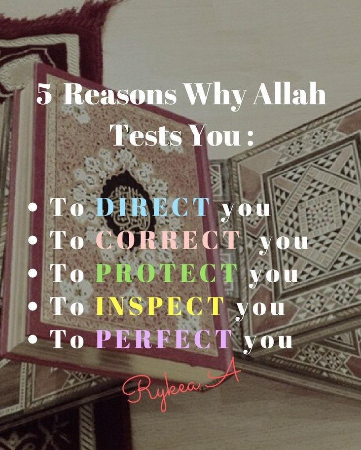 5 Reasons Why Allah Tests You