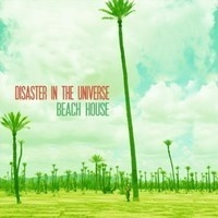 Disaster in the Universe - Beach House (Adinath Remix) by Adinath ॐ on SoundCloud