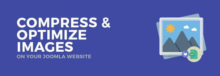 Compress and Optimize Images on Joomla Website Efficiently! #website #Joomla #optimize #images #compress #site