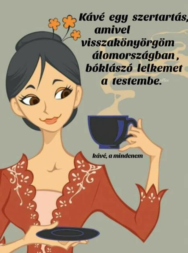 napi vicces idézetek Pin by Tóthné Csilla on ♥️kàvé♥️   Humor, Hungarian quotes, Funny