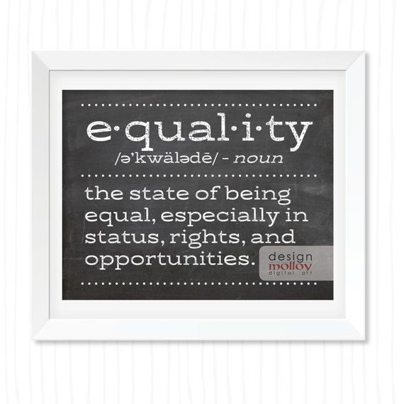 Equal Rights Human Rights Quote Protest Art Printable Equality Poster Equality For All Gender Equality Equality Non Binary Human Rights Quotes Opportunity Quotes Counseling Quotes