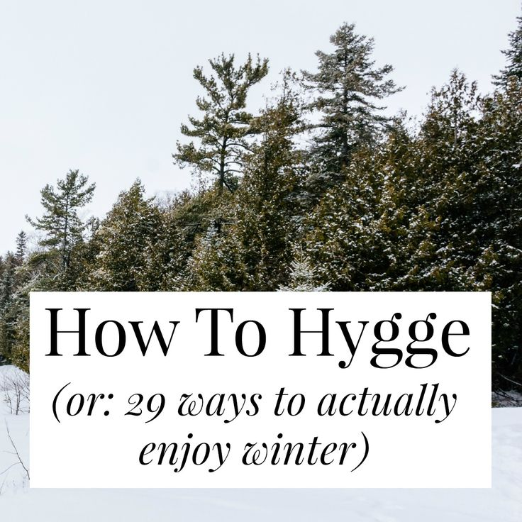 Imagine! Winter can be cozy, social, and even enjoyable! Let's borrow the Danish concept of 'hygge' and make winter awesome.