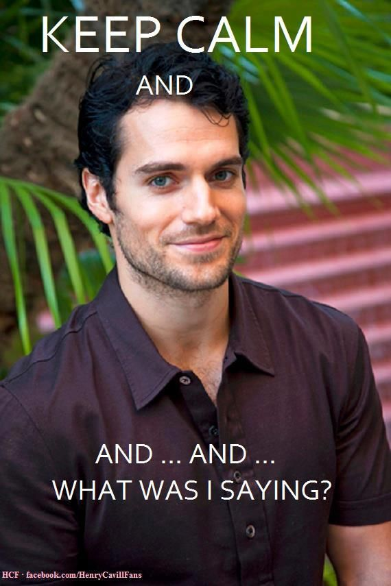 Henry Cavill. So pretty