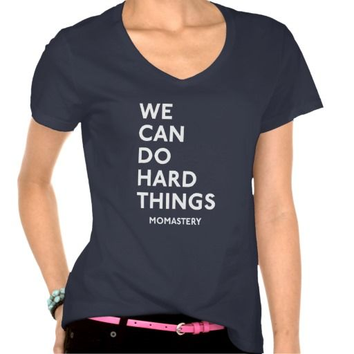 """We Can Do Hard Things"" White Lettered Shirt"