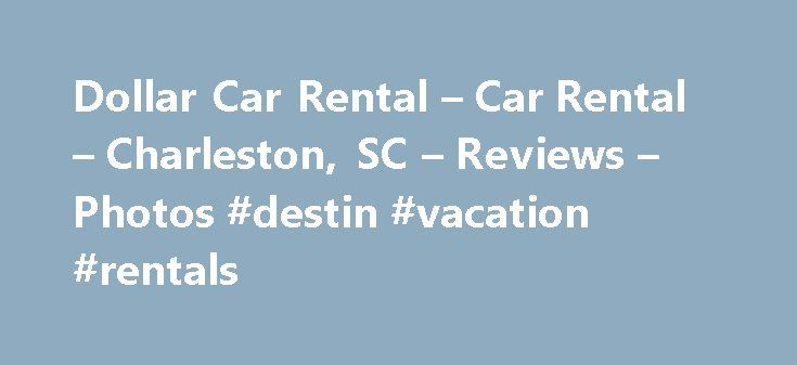 Dollar Car Rental – Car Rental – Charleston, SC – Reviews – Photos #destin #vacation #rentals http://remmont.com/dollar-car-rental-car-rental-charleston-sc-reviews-photos-destin-vacation-rentals/  #dollar rent a car # Recommended Reviews The adress on W Montague Ave is correct (so put that in your GPS) but has nothing to do with the aiport. I took an Uber to get here and it… Read More The adress on W Montague Ave is correct (so put that in your GPS) but has nothing to do with the aiport. I…