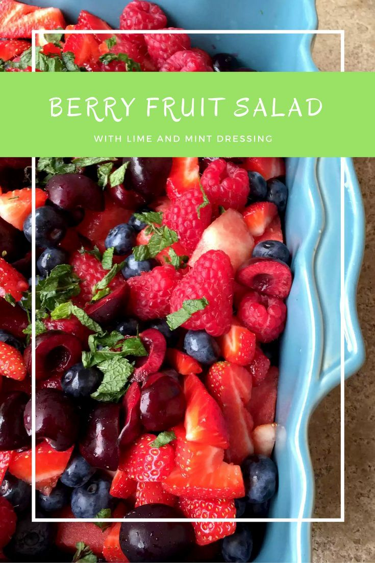 Berry Fruit Salad with a Mint & Lime Dressing by Emma Eats & Explores - SCD, Paleo, Gluten-Free, Dairy-Free, Grain-Free, Sugar-Free, Vegan, Vegetarian, Clean Eating