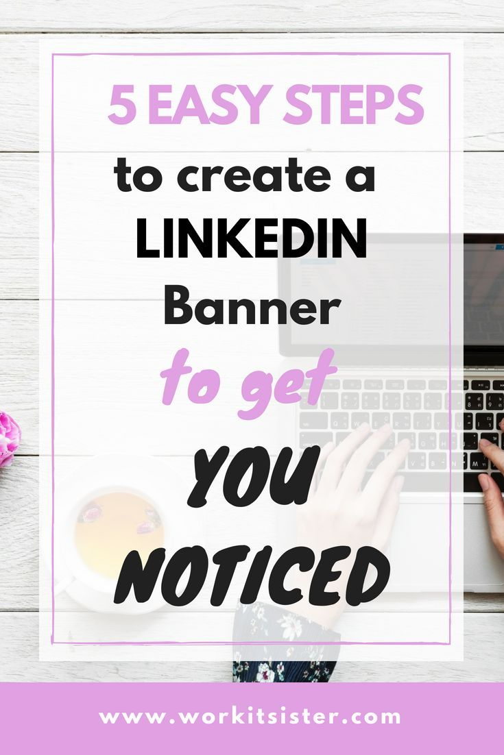 5 easy steps to create a linkedin banner to get you