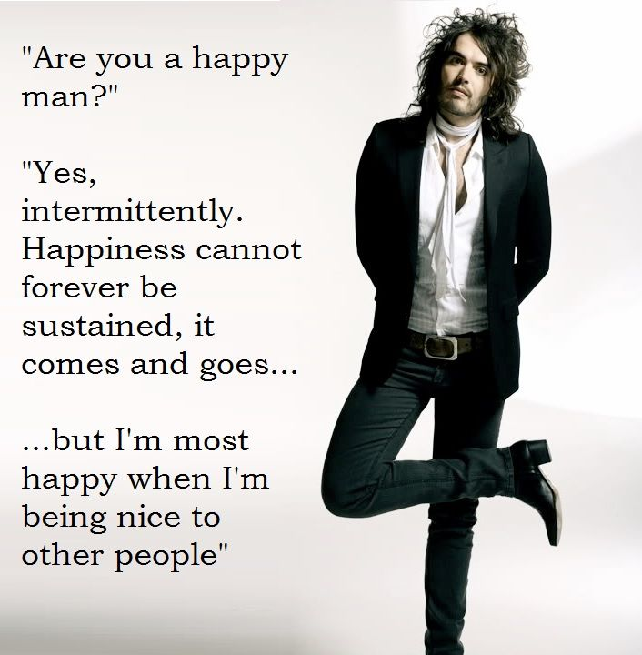 Happiness, Russell Brand quote