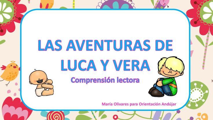 Comprensión lectora con las pequeñas aventuras de Luca y Vera Capítulo 1 -Orientacion Andujar