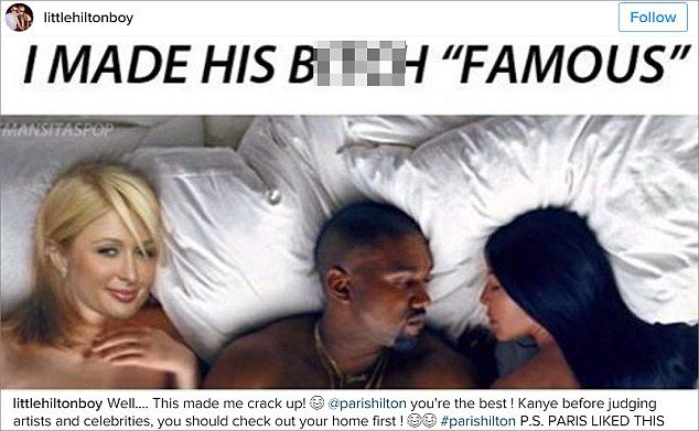 "'I made his b**** ""famous""': A fan of Paris Hilton, 35, took to Instagram to give credit to the socialite, whom he jokingly believed should have been a part of Kanye West's Famous video"