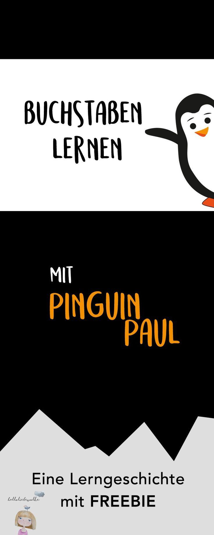 Eine Lerngeschichte mit Pinguin Paul. Zum Buchstaben lernen für Kinder und Kleinkinder im Vorschulalter. Mit kostenlosem Freebie als Printable. :) Viel Spaß. #pinitmom #Vorschulwissen #halloliebewolke