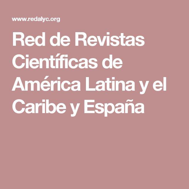 Red de Revistas Científicas de América Latina y el Caribe y España