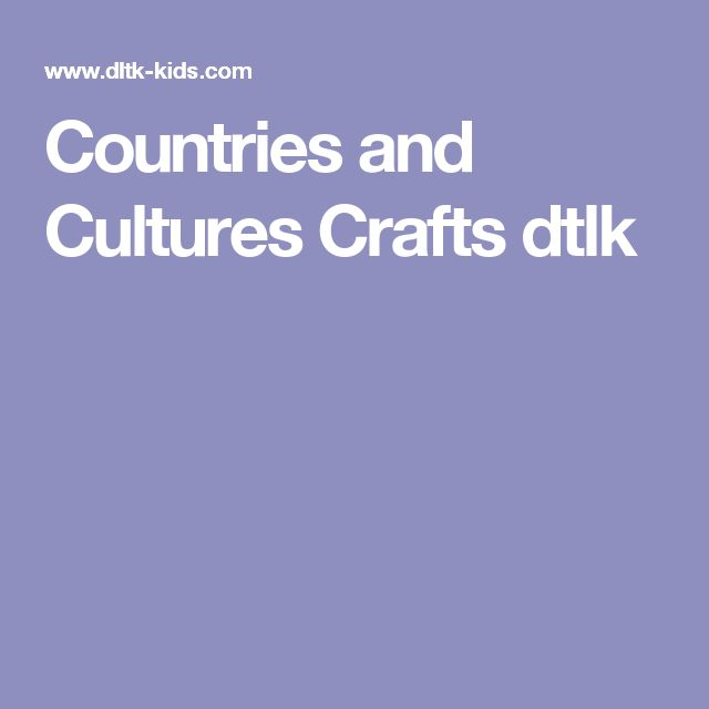 Countries and Cultures Crafts dtlk