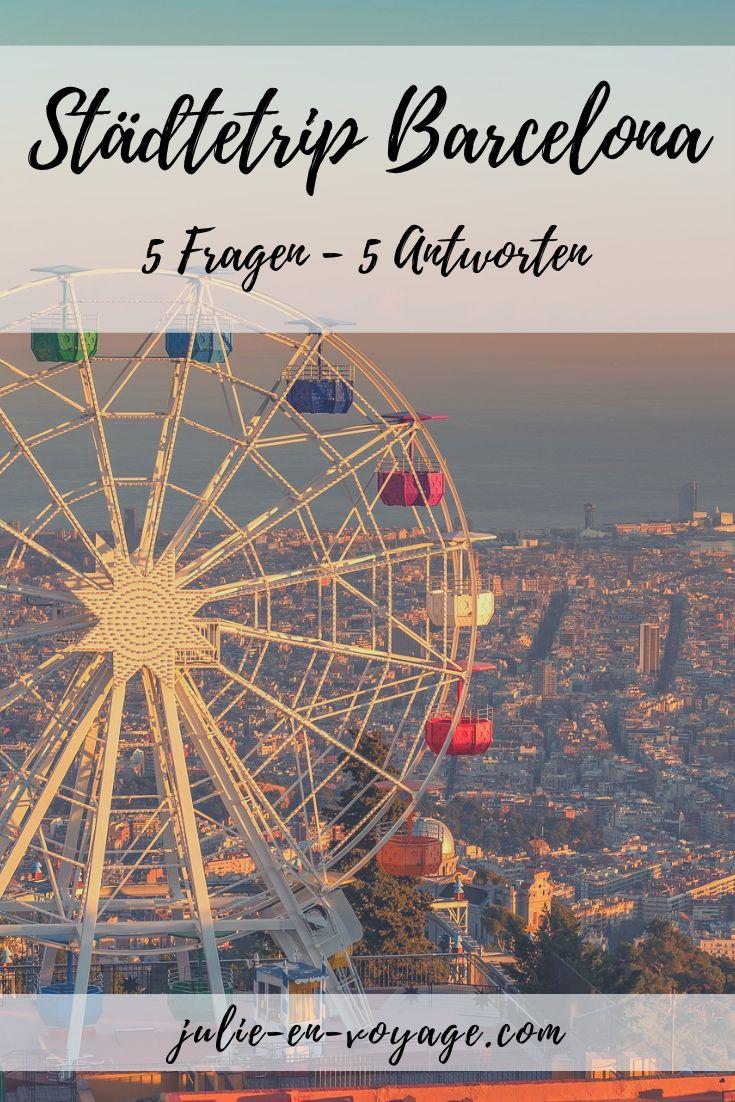 Städtetrip Barcelona – 5 Fragen, 5 Antworten [Gastbeitrag]