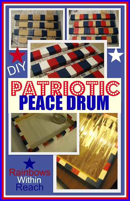 Patriotic Peace Drum - I love this idea but am going to search for cheap simple frames for the girls to paint rather than construct my own.