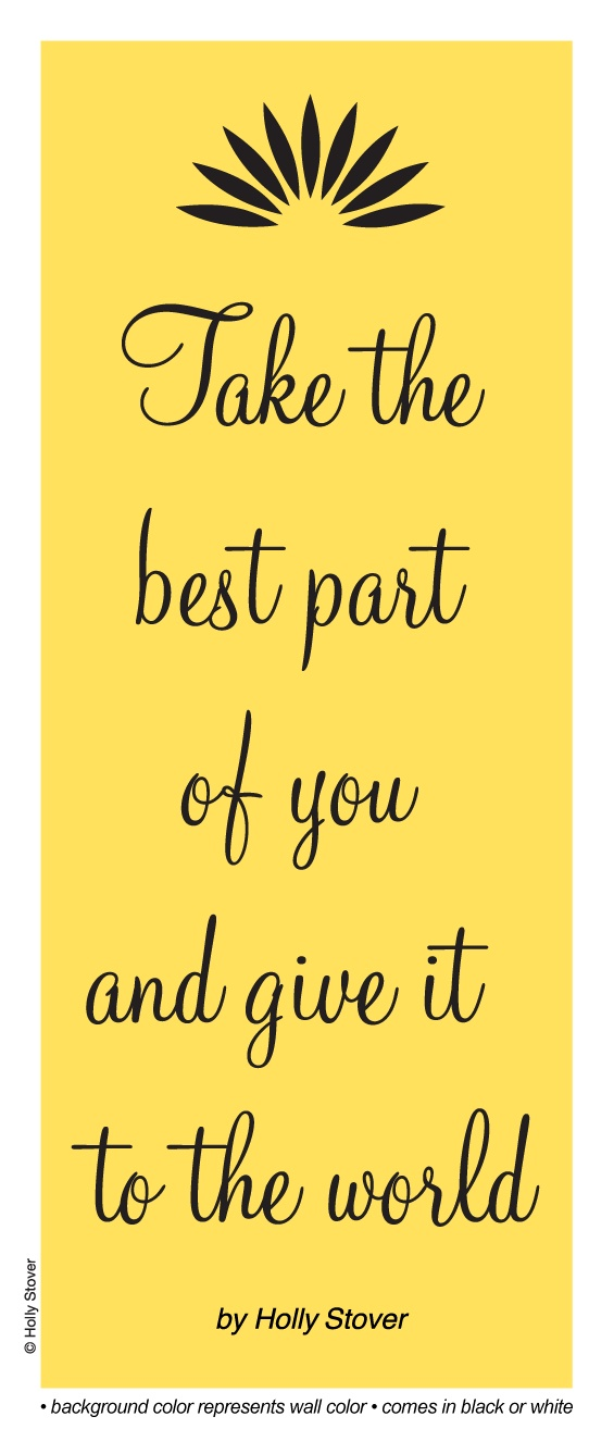 Take the Best Part of You...