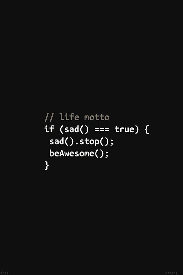 Freeios7 Ac10 Wallpaper Programmers Life Motto Freeios7 Com Search Free Black Wallpapers On Zedge And Perso Iphone Wallpaper Coding Quotes Code Wallpaper