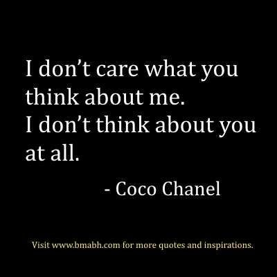 Quotes About Strength 100 Inspirational Strong Women Quotes For Women (Picture) Quotes About Strength 2017 Description Awesome strong women quotes:I dont care what you think about me. I dont think about you at all. Coco Chanel. Follow us for more awesome quotes: www.pinterest.com www.facebook.com/