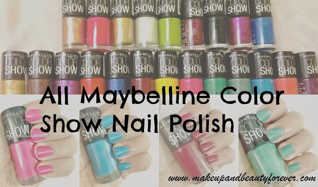 Make up and Beauty Blog | MBF | Beauty Products Reviews | Hair | Skin | Makeup and Beauty Forever: All Maybelline Color Show Nail Paints Photos and S...