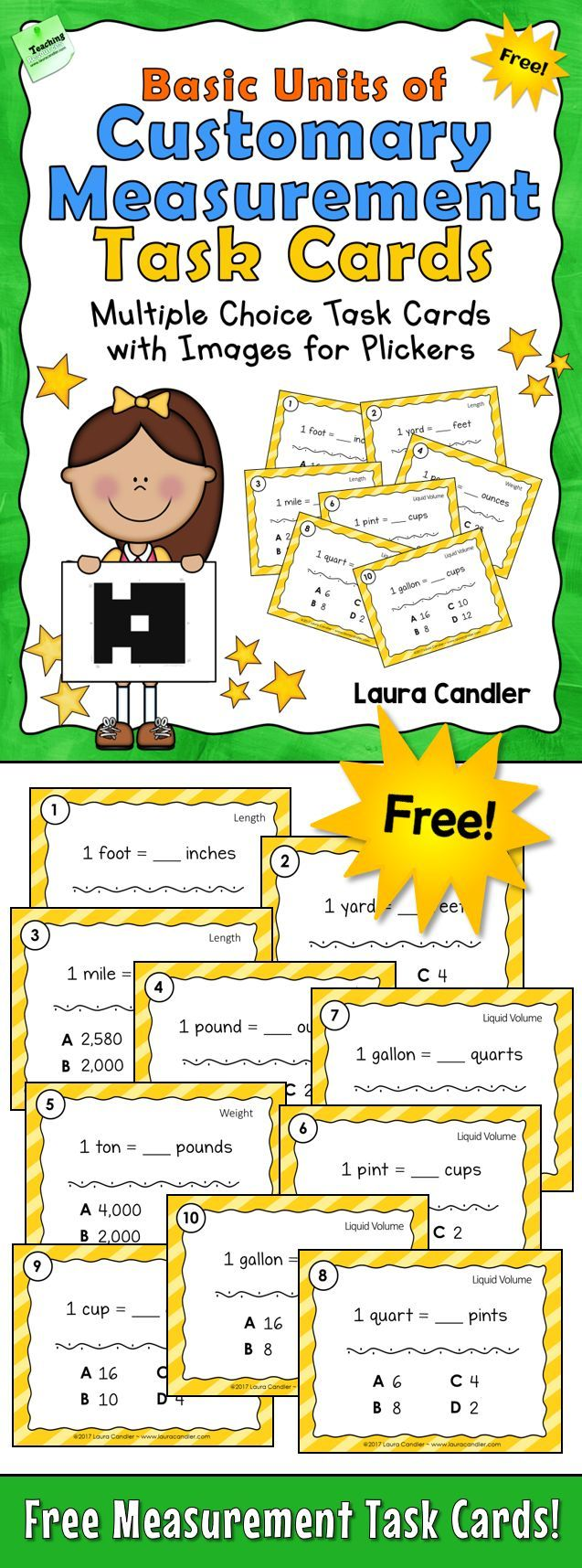 Free Basic Units of Customary Measurement Task Cards! Includes 10 multiple choice task cards in two different formats, printable task cards and image files to use with Plickers, as well as a recording form and answer key. Great for assessing knowledge of basic units of length, weight, and liquid volume prior to teaching students how to convert between customary measurement units.