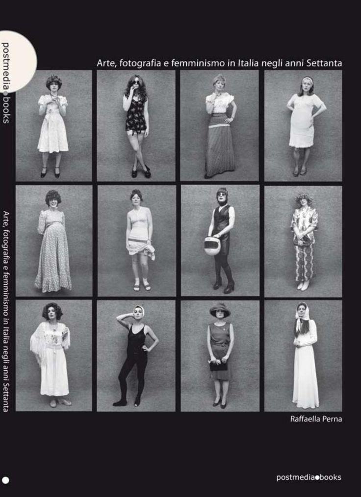 Arte, fotografia e femminismo in Italia negli anni Settanta