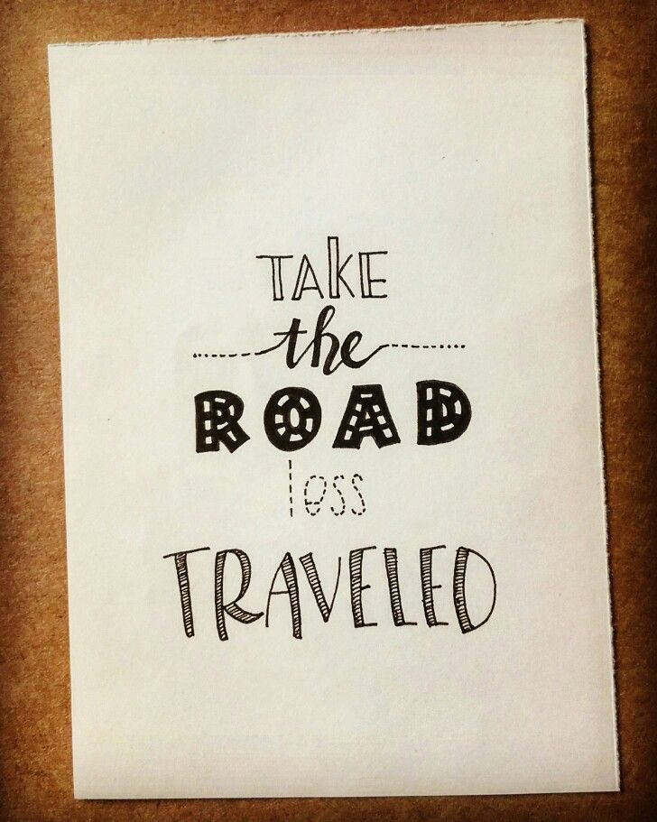 Take the road less traveled~~