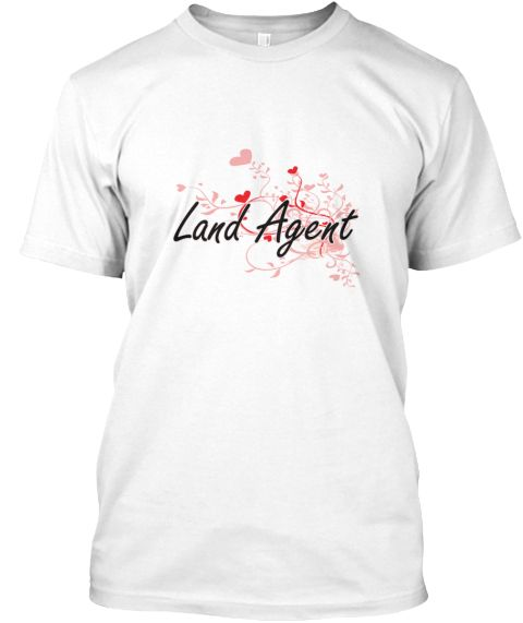 Land Agent Heart Design White T-Shirt Front - This is the perfect gift for someone who loves Land Agent. Thank you for visiting my page (Related terms: Professional jobs,job Land Agent,Land Agent,land agents,land development,land use,land sales,land de ...)