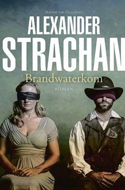 """""""Brandwaterkom"""" deur Alexander Strachan"""