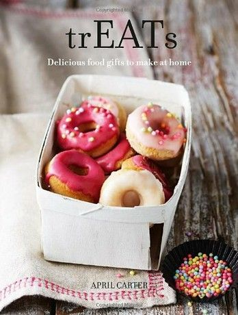 TrEATs: Delicious food gifts to make at home