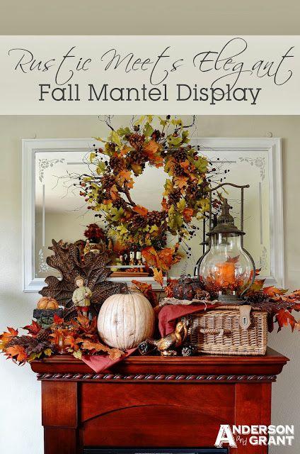Rustic Meets Elegant Fall Mantel Display | anderson and grant
