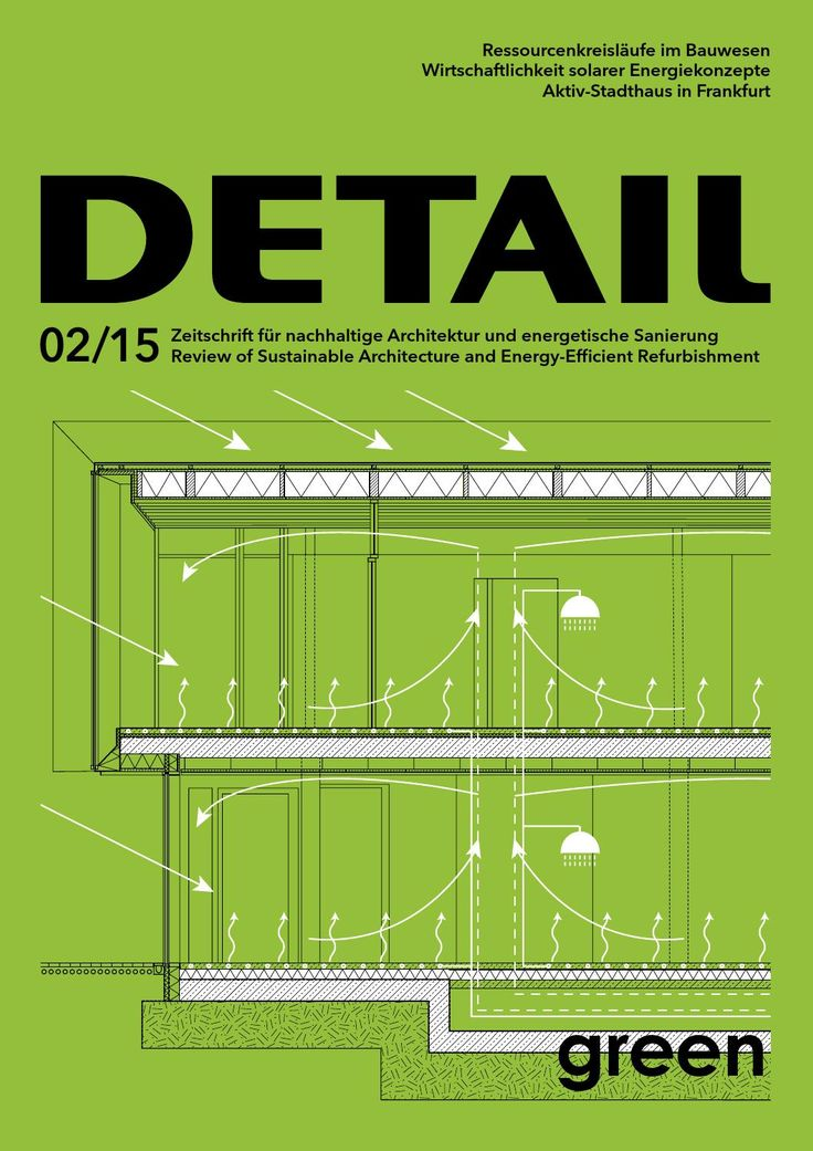 DETAIL Green 02/2015 (English)  The journal for all aspects of sustainable planning and construction. Topics of DETAIL Green 2/2015: office building in Louvain-la-Neuve, two residential buildings in Hamburg, police station in Charlero, flow of resources in the building industry and many more.