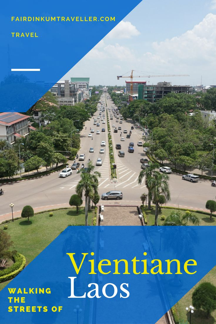 Walking the streets of Vientiane in Laos brings a welcome change of pace when comes to visiting cities in Southeast Asia.