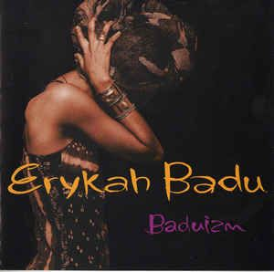 Erykah Badu - Baduizm: buy CD, Album at Discogs