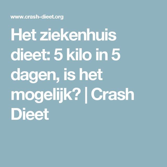 Het ziekenhuis dieet: 5 kilo in 5 dagen, is het mogelijk? | Crash Dieet