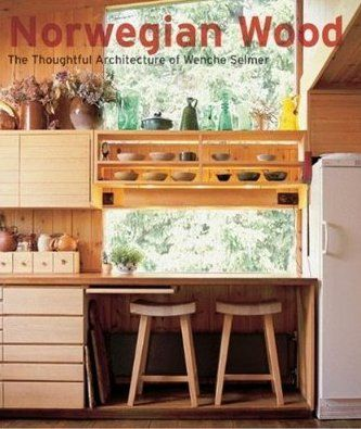 Norwegian Wood: The Thoughtful Architecture of Wenche Selmer: Remodelista