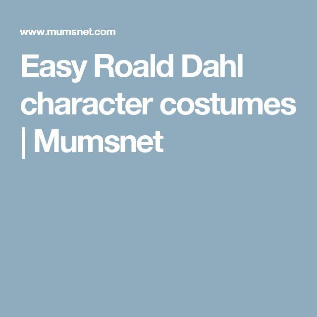 Easy Roald Dahl character costumes   Mumsnet