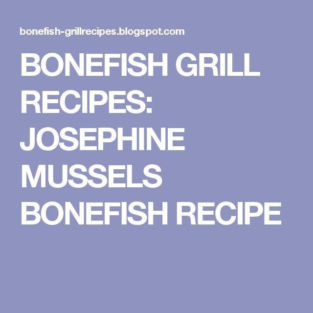 BONEFISH GRILL RECIPES: JOSEPHINE MUSSELS BONEFISH RECIPE