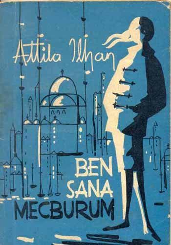 Attila Ilhan || Ben sana mecburum