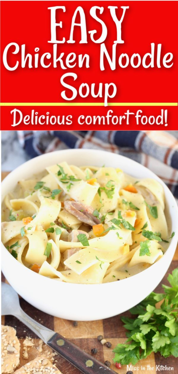 easy chicken noodle soup recipe that anyone can make